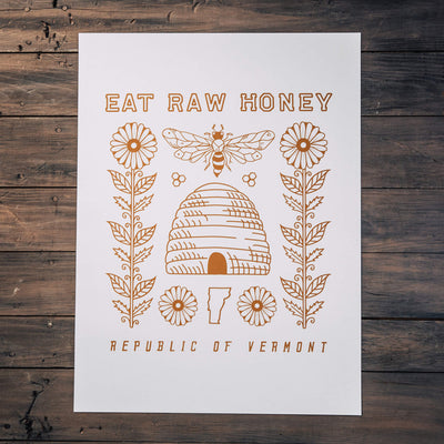 Eat Raw Honey Poster