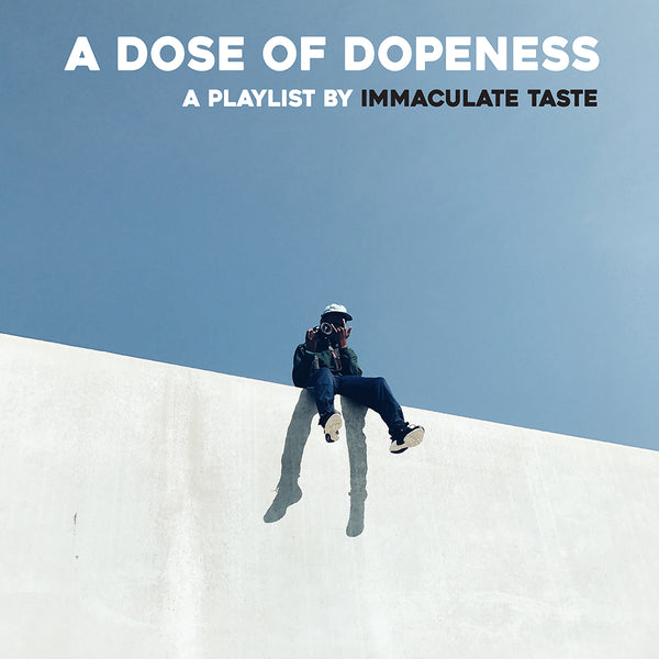 A Dose of Dopeness III