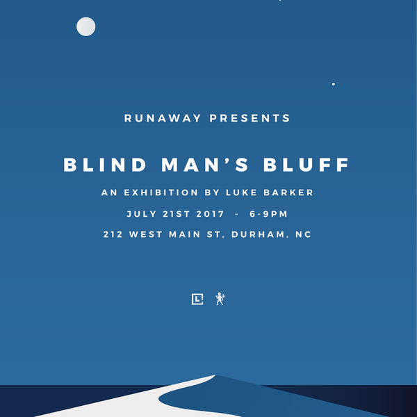 Blind Man's Bluff - an art exhibition by Luke Barker