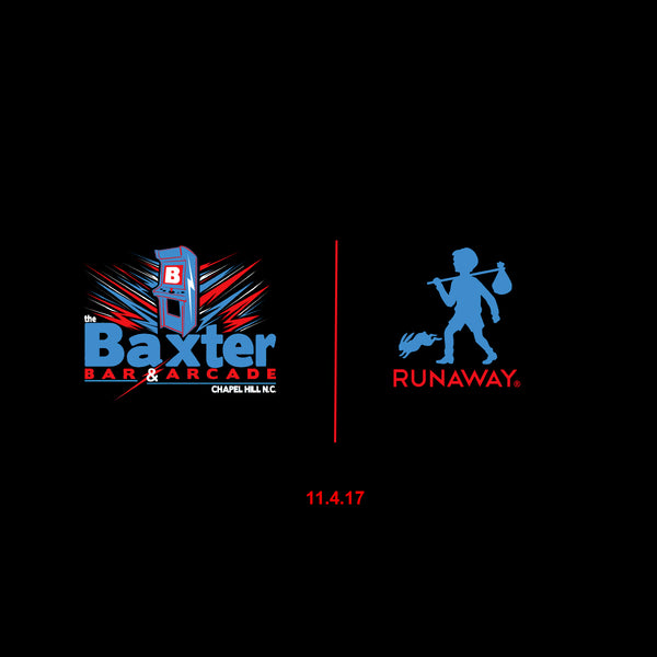 The Baxter Barcade x RUNAWAY Collaborative Release Party
