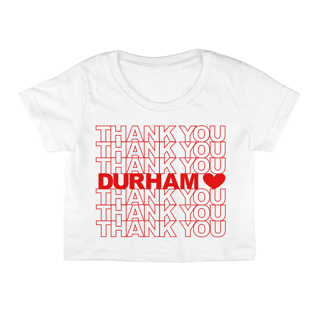 Thank You Durham Crop Top