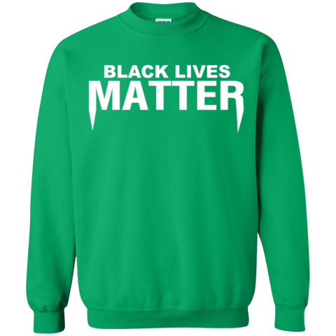 Image of Black Lives Matter Crewneck Unisex