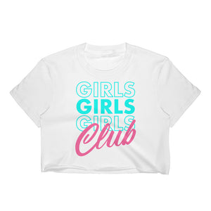 Girls Girls Girls Club Women's Crop Top
