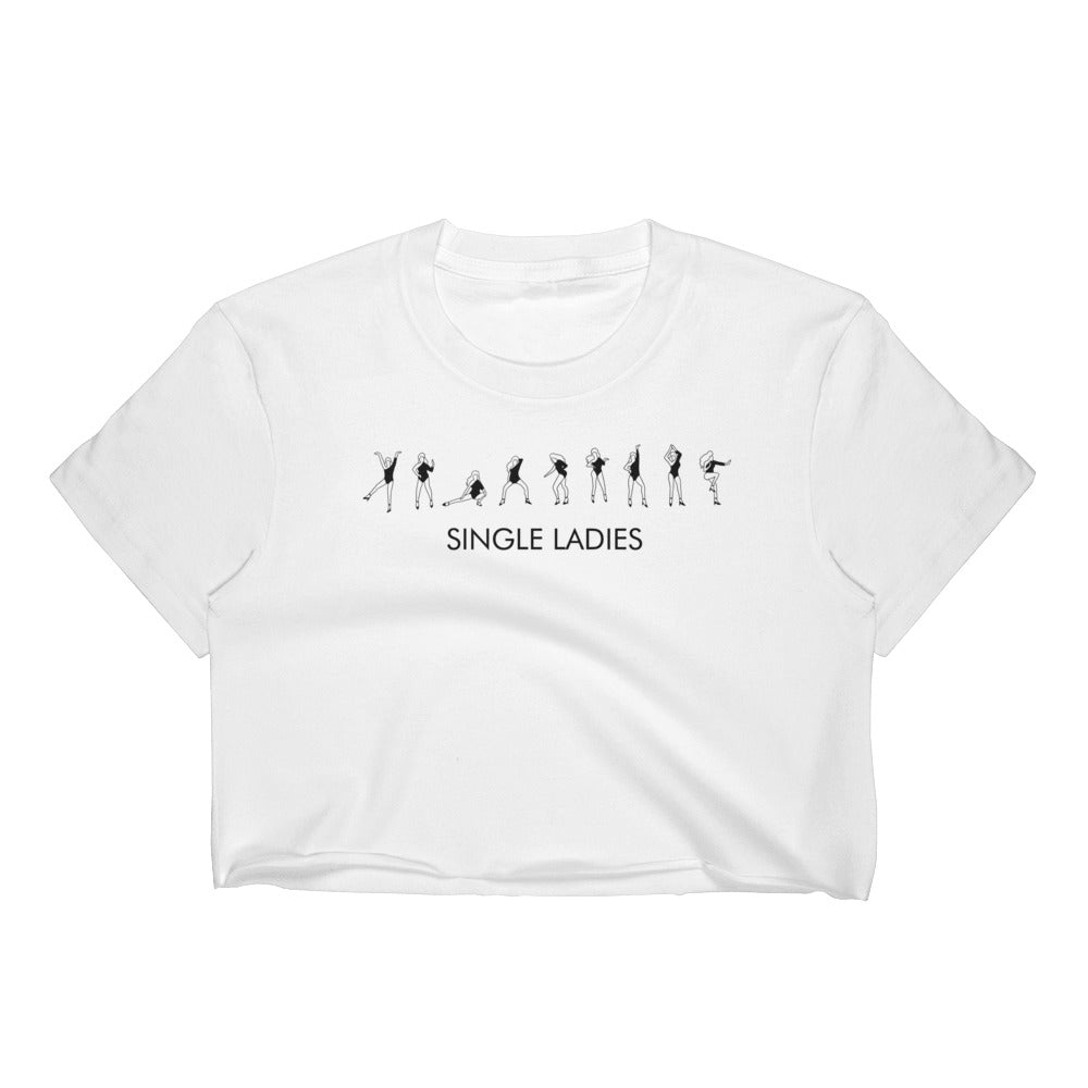 Single Ladies Women's Crop Top