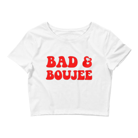 Bad & Boujee Women's Crop Tee