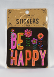 be happy stickers