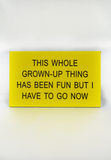 office talk grown-up thing desk sign-yellow