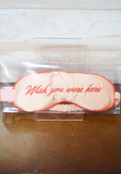 Wish you Were Here Sleep Mask - bando