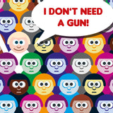 I Don't Need A Gun - graphic design poster detail