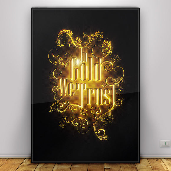 In Gold We Trust - digital design poster