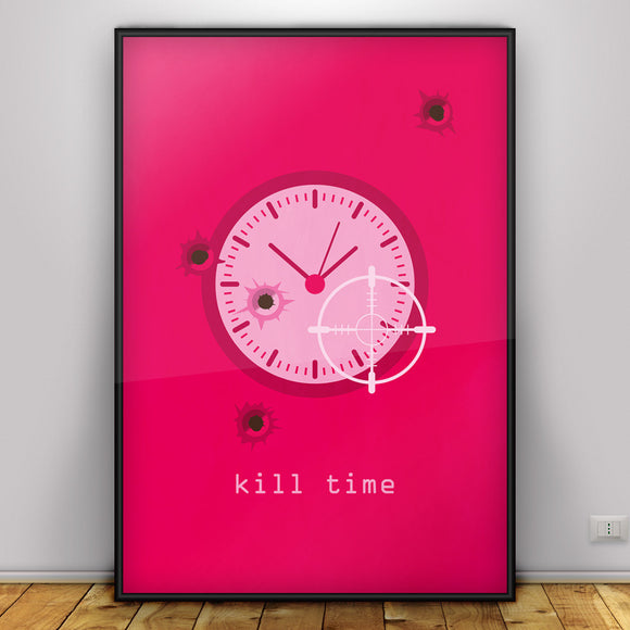 Kill Time - graphic design poster