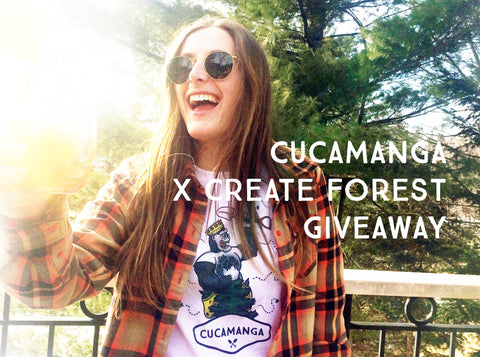 Cucamanga x Create Forest