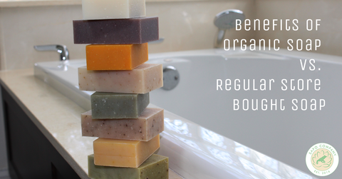 Benefits of Organic Soap vs Store Bought Soap