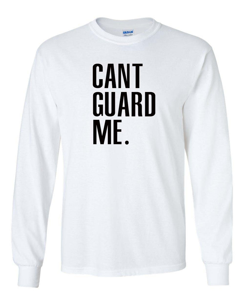 """Can't Guard Me"" shirt/tank"