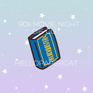 90s Movie night die cut