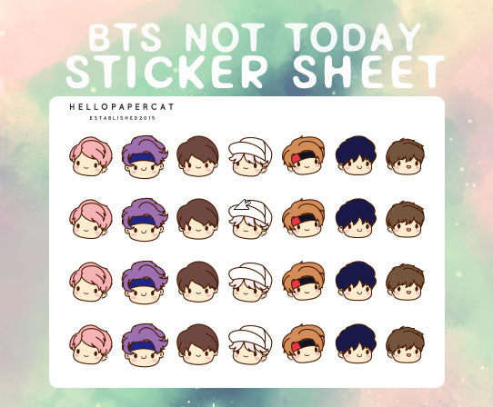 BTS - Not Today sticker sheet