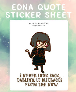 Edna quote sticker sheet