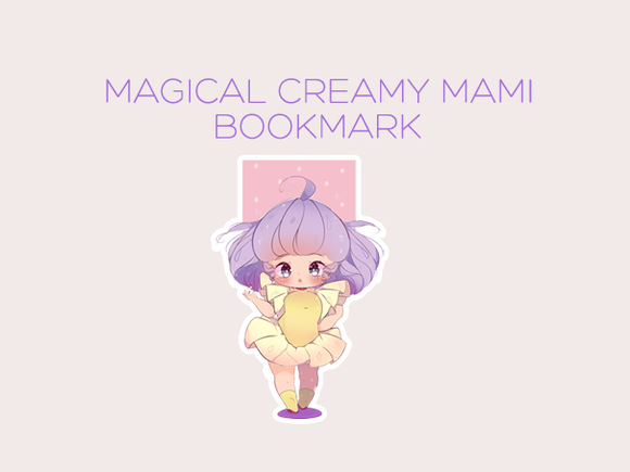 Magical Creamy Mami magnetic bookmark