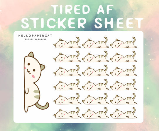Kitty Tired AF sticker sheet