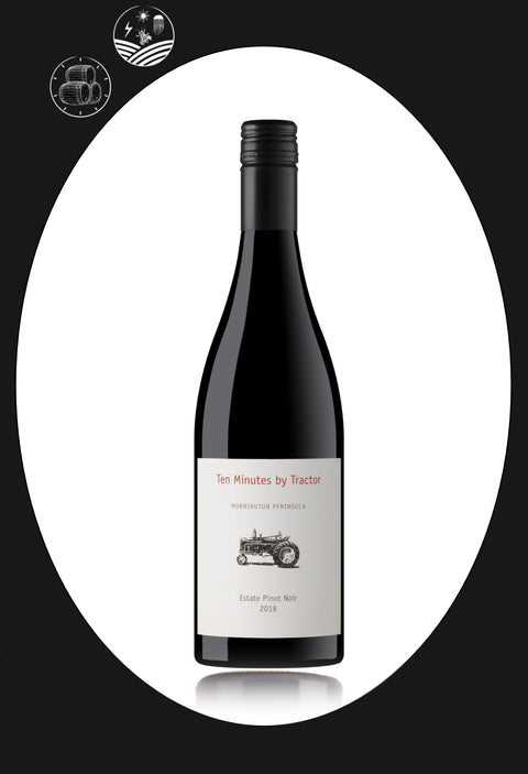 "Ten Minutes By Tractor ""Estate"" Pinot Noir 2018"