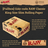 [Fullbox] Giấy cuốn RAW Classic King Size Slim Rolling Paper