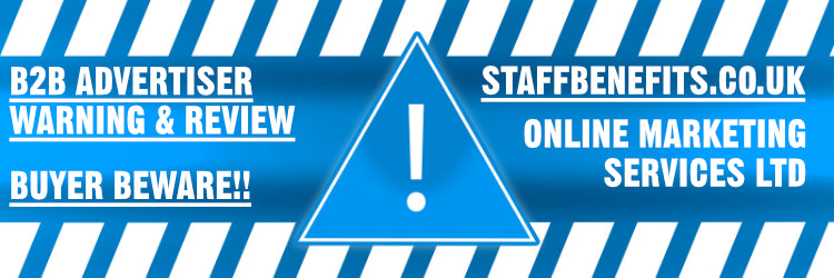 Staffbenefits.co.uk & OMS / Online Marketing Services Ltd business B2B advertiser warning and review header in white text against a blue warning symbol