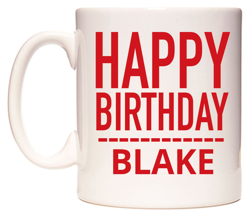 Happy Birthday Blake (Plain Red) Mug