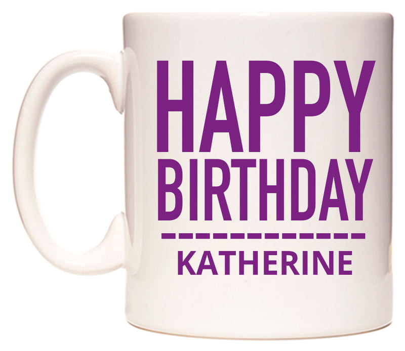 Happy Birthday Katherine (Plain Purple) Mug