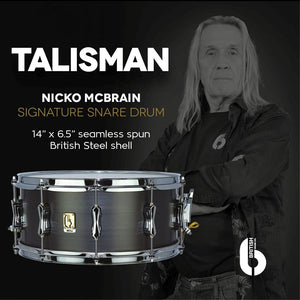 BRITISH DRUM COMPANY 14 X 6.5 SEAMLESS STEEL TALISMAN, NICKO McBRAIN SIGNATURE SNARE DRUM - WINTER NAMM 2020 PREVIEW