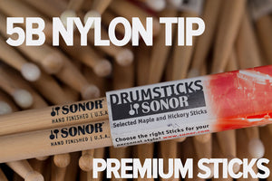 SONOR 5B NYLON TIP DRUM STICKS BY VIC FIRTH
