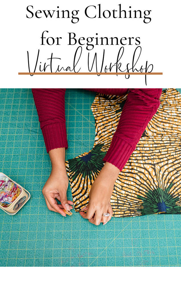 Sewing Clothing For Beginners Virtual Workshop