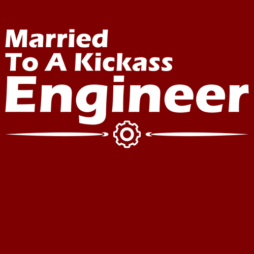 Married To A Kickass Engineer - Engineering Outfitters