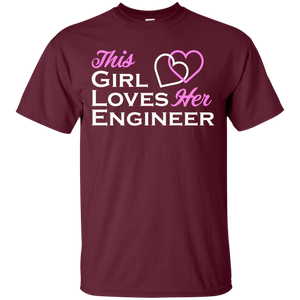 This Girl Loves Her Engineer - Engineering Outfitters