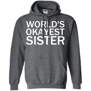 World's Okayest Sister - Engineering Outfitters