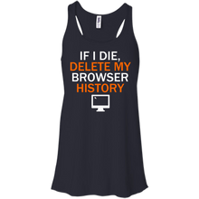 If I Die, Delete My Browser History - Engineering Outfitters