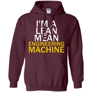 I'm A Lean, Mean, Engineering Machine