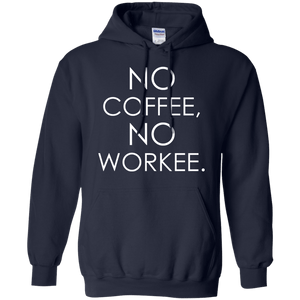 No Coffee, No Workee - Engineering Outfitters