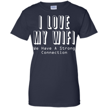I Love My WiFi - We Have A Strong Connection