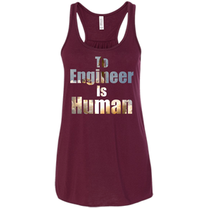 To Engineer Is Human - Engineering Outfitters