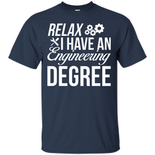 Relax, I Have An Engineering Degree