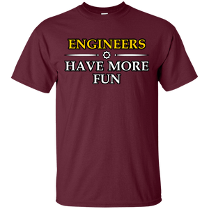 Engineers Have More Fun - Engineering Outfitters