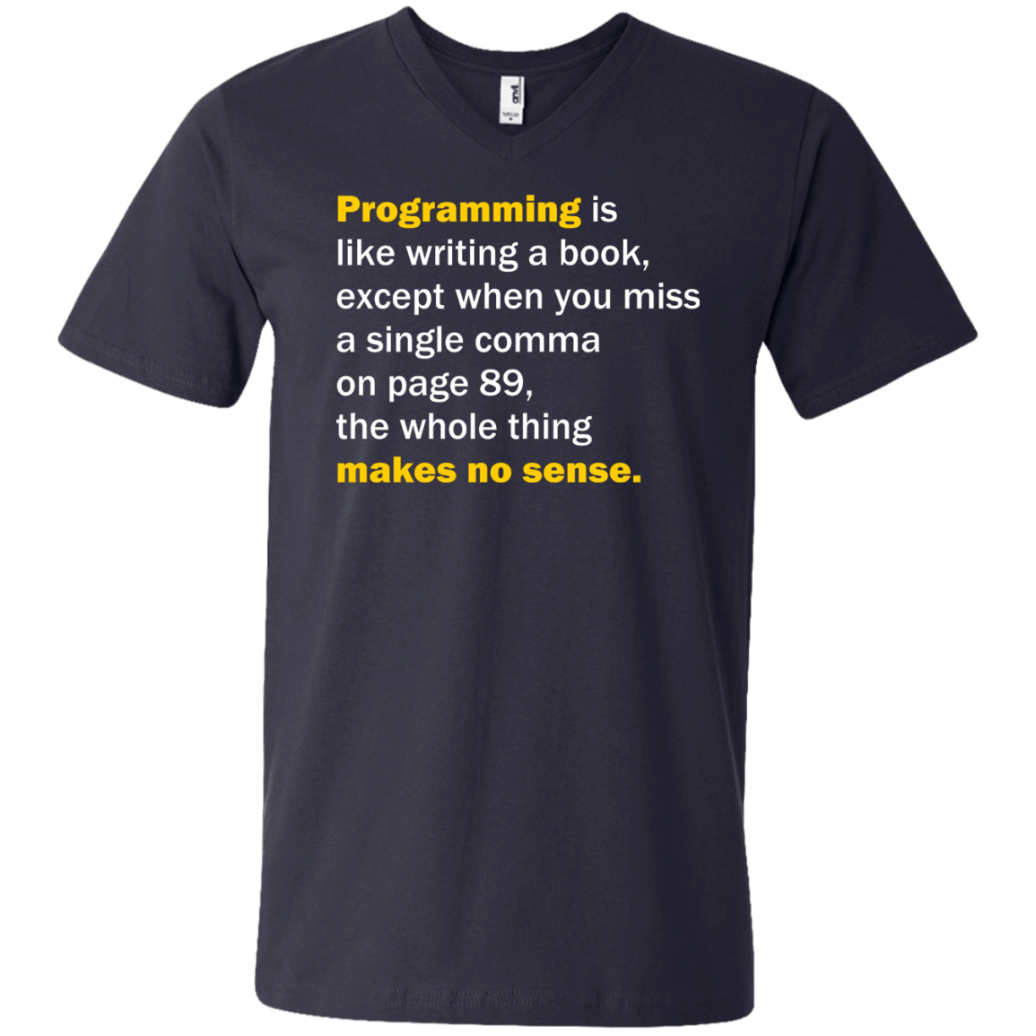 Programming Is Like Writing A Book | Funny T-shirts