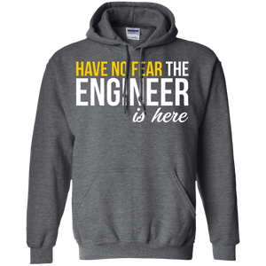 Have No Fear - The Engineer Is Here