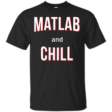 Matlab And Chill - Engineering Outfitters
