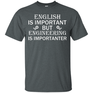 English Is Important, But Engineering Is Importanter