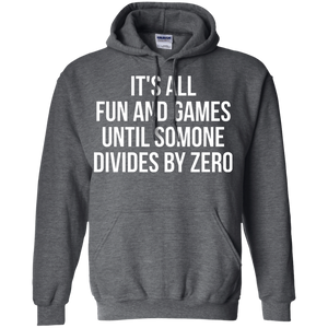 It's All Fun and Games Until Someone Divides By Zero