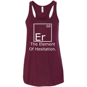Er - The Element of Hesitation - Engineering Outfitters