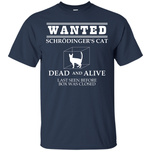 Wanted Schrodingers Cat - Engineering Outfitters