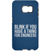 Blink If You Have A Thing For Engineers (Phone Case)