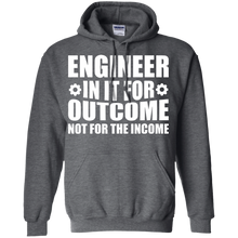 Engineer In It For The Outcome, Not The Income